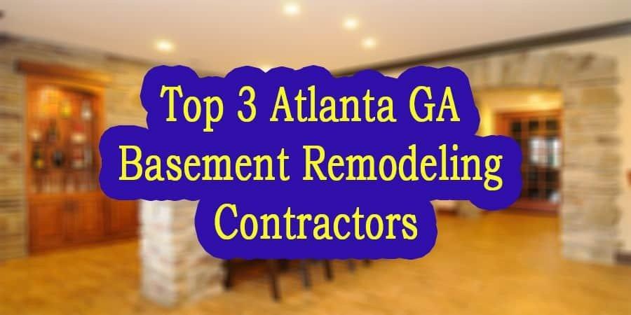 top 3 atlanta ga basement remodeling contractors basement finishing
